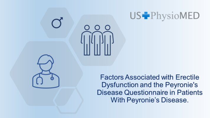 Factors Associated With Erectile Dysfunction and the Peyronie's Disease